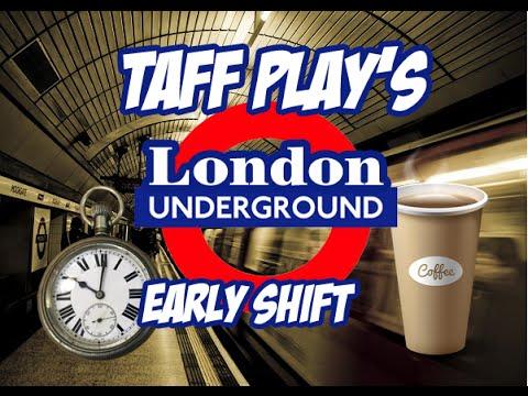 Taff Plays - London Underground Simulator - 12 - Early Shift
