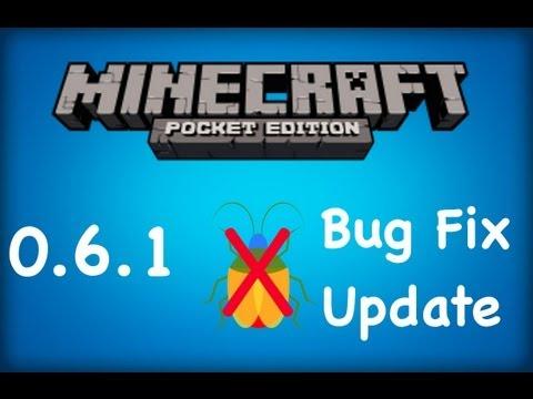 Minecraft Pocket Edition 0.6.1- The Bug Fix Update