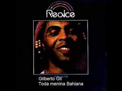 Gil, Gilberto - Toda Menina Baiana