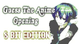 Guess The 8 Bit Anime Opening Quiz 1