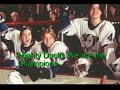 Mighty Ducks We Are The Champions