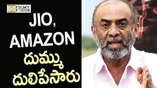 Suresh Babu Fires on Jio and Amazon Prime Videos