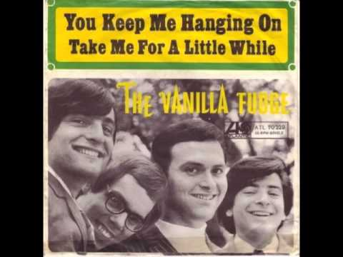 Vanilla Fudge - You Keep Me Hangin' On