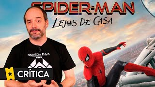Crítica 'Spider-Man: Lejos de casa' (Spider-Man: Far from home)