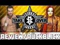 WWE NXT TakeOver Dallas   Review/Rückblick   MUST SEE MATCHES! (Deutsch/German)