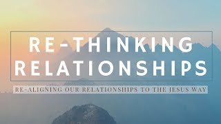 Re-thinking Relationships | Landry McAllister