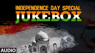 download lagu Independence Day Special Jukebox  Patriotic Songs  Independence gratis