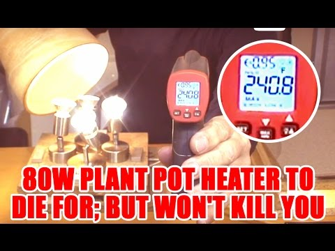Flower pot heaters to die for; BUT won't kill you
