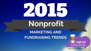 Nonprofit Marketing and Fundraising Trends to Watch in 2015