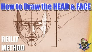 How to Draw the HEAD and FACE - REILLY METHOD - Art Tutorial