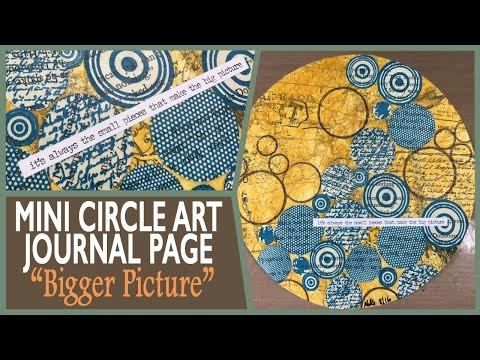 How to: Mini Circle Art Journal - Bigger Picture