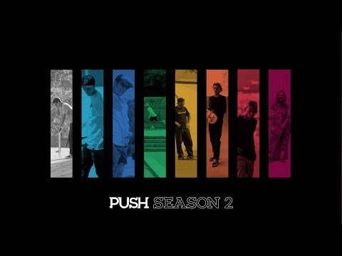 PUSH: Season 2 - The Series Continues