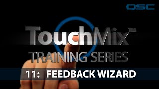 QSC TouchMix-30 Training 11: Anti-Feedback Wizard (English)