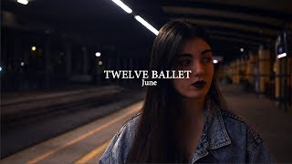 June - Twelve Ballet (Official Music Video)