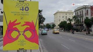 40 edición del Festival Internacional del Nuevo Cine Latinoamericano de La Habana