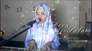 Deen As Salam (Islam Agama Perdamaian ) versi  Dina Hijriana