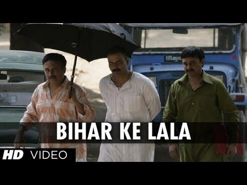 Bihar Ke Lala Song | Gangs of Wasseypur | Manoj Bajpai