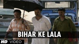 Gangs of Wasseypur - Bihar Ke Lala Song | Gangs of Wasseypur | Manoj Bajpai