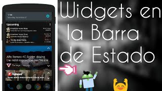 WIDGETS EN LA BARRA DE ESTADO // NEW ANDROID