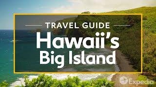 Hawaii's Big Island Vacation Travel Guide | Expedia