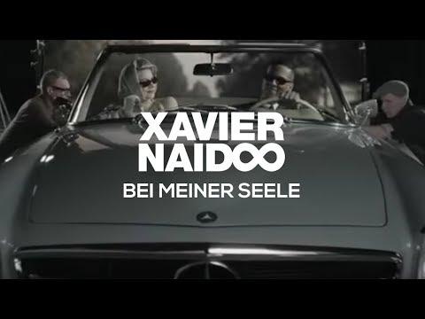Xavier Naidoo - Seid Ihr Mit Mir