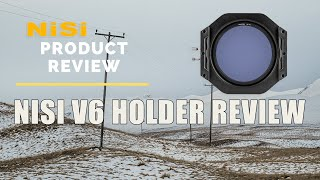 Nisi Filters V6 Holder Review
