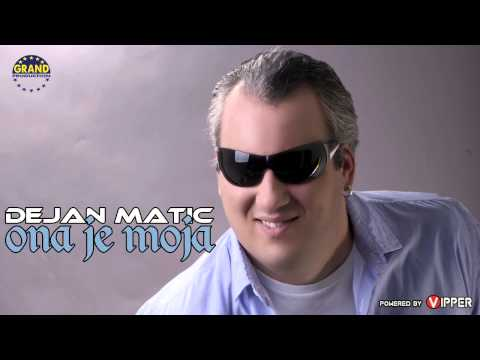 Dejan Matic - Ona Je Moja - (audio 2013) video
