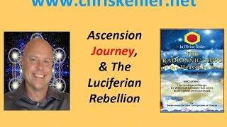 Ascension Journey & The Luciferian Rebellion