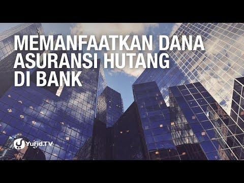 Memanfaatkan Dana Asuransi Hutang di Bank - Ustadz Ammi Nur Baits - 5 Menit Yang Menginspirasi