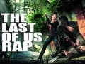 Download Last Of Us Rap by JT Machinima