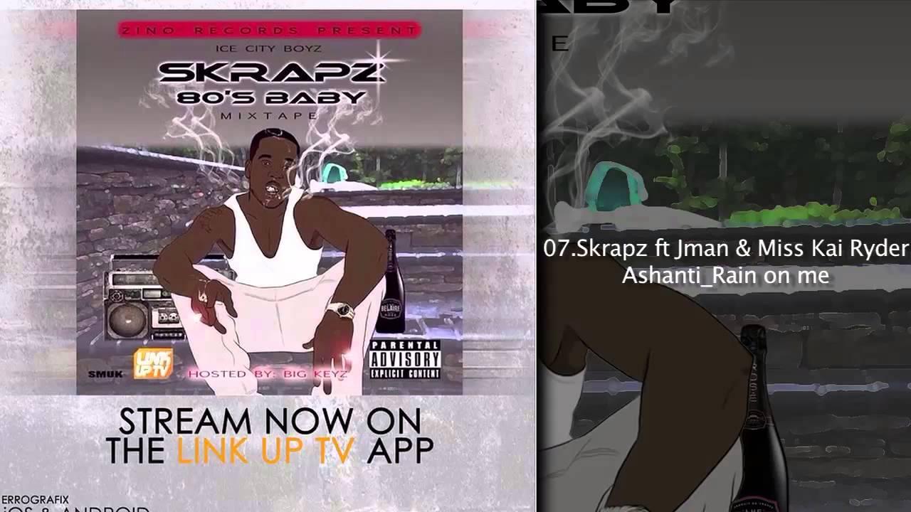 mixtape skrapz baby