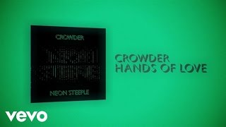 Crowder - Hands Of Love