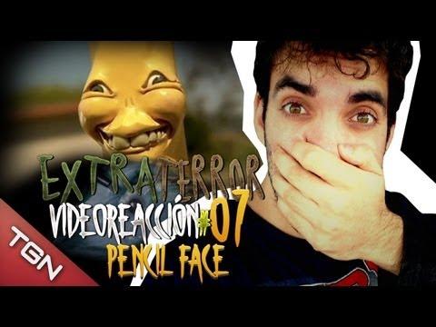 Extra Terror Video reacción 7# Pencil Face