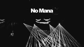 [mau5trap] No Mana mix