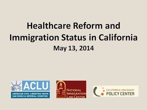 Healthcare Reform and Immigration Status in California