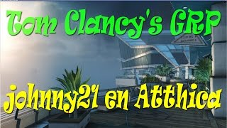 Tom Clancy's GRP - Johnny21 en Atthica Heights