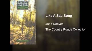 John Denver Like A Sad Song