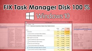 [FIXED] Task Manager Disk Showing 100% and lagging on Windows 10