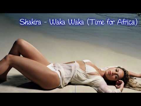 Shakira - Waka Waka (Time for Africa) (2010 Fifa World Cup Song...
