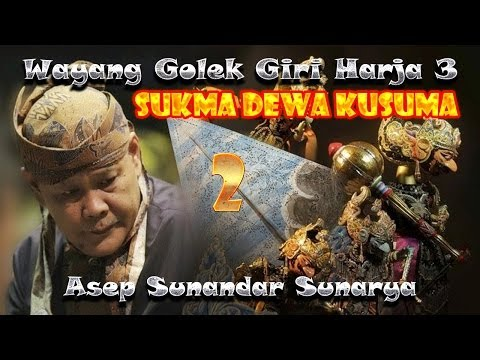 Wayang Golek Giri Harja 3 - Sukma Dewa Kusuma - Bagian 2 video