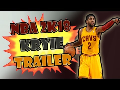 NBA 2K18 *OFFICAL* TRAILER WITH GAME PLAY - NBA 2K18 Kyrie Irving ofiical trailer