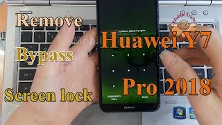 Bypass / Remove Screen Lock Pattern Huawei Y7 Pro 2018 - Mobile Tricks.