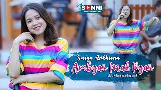 Download lagu SASYA ARKHISNA - AMBYAR MAK PYAR (   )
