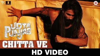 Chitta Ve - Udta Punjab | Song Video