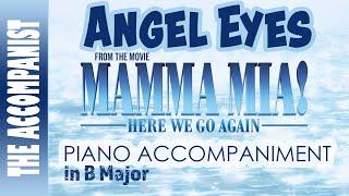 Angel Eyes From The Movie Mamma Mia Here We Go Again Piano Accompaniment Karaoke