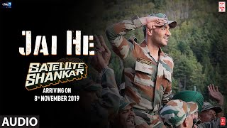 Jai He Full Audio Song | Satellite Shankar | Sooraj, Megha | Salman A, Sandeep S, Manoj M | 8th Nov