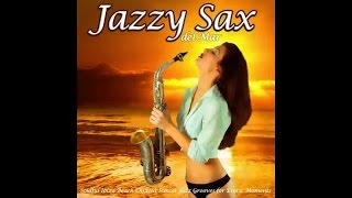 Jazzy Sax Del Mar - Soulful Ibiza Beach Chillout Sunset Grooves (Continuous Mix) ▶ by Chill2Chill