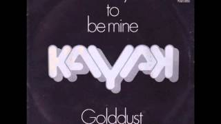 Watch Kayak Want You To Be Mine video