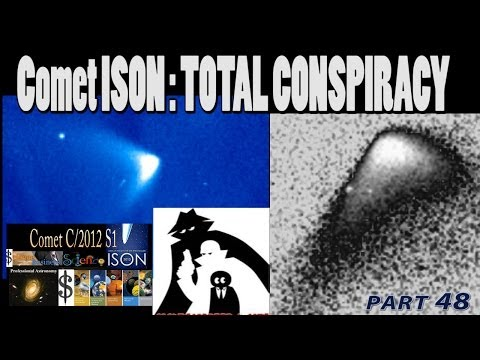 Comet ISON : TOTAL CONSPIRACY