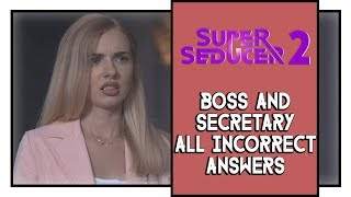 Super Seducer 2 Boss And Secretary All Incorrect Answers